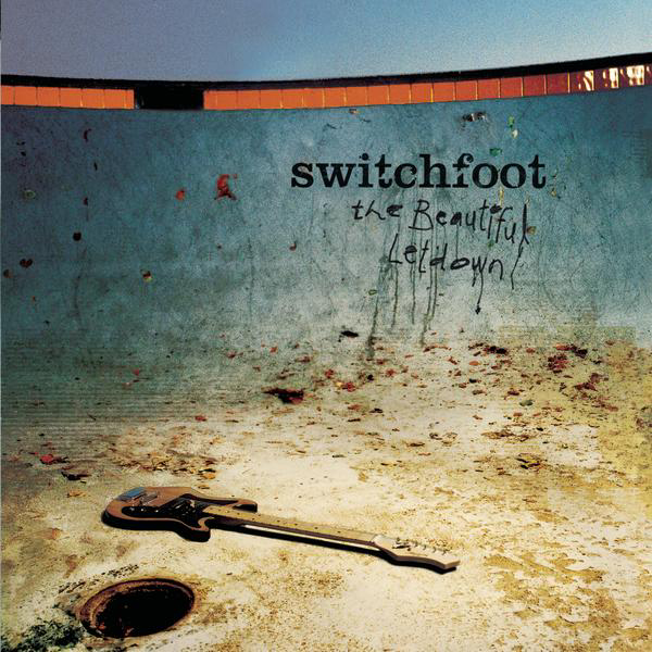 #11 Switchfoot - The Beautiful Letdown|Sparrow|2003