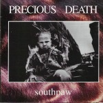#12 Precious Death - Southpaw|Metro One|1995