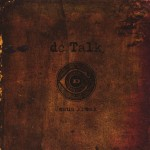#49 dc Talk - Jesus Freak|Forefront|1995