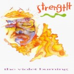 #69 The Violet Burning - Strength|Bluestone|1992