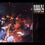 #77 Robert Randolph & The Family Band - Live at the Wetlands|Dare|2002